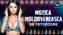 Colectie de Muzica Moldoveneasca / Cea mai Frumoasa Muzica de Petrecere 2018