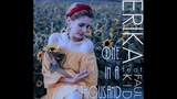 Erika - One In A Thousand (feat. Faul Kid)