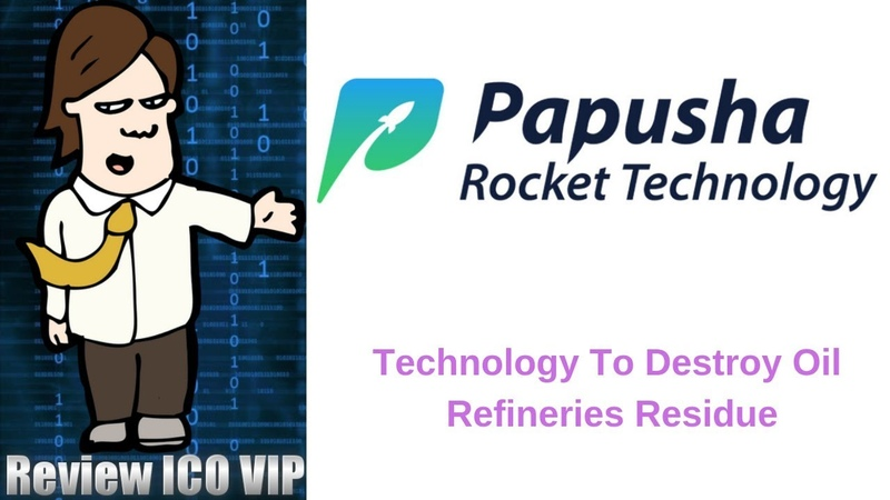 Papusha Review ICO – Technology To Destroy Oil Refineries Residue