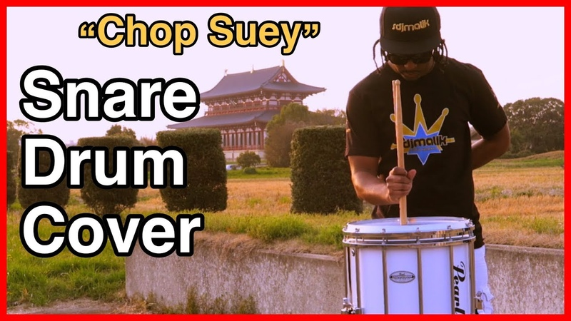"""Chop Suey"""" Snare Drum Cover System of the Down"""