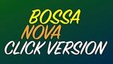 Bossa Nova Latin Drumless Backing Track Click Version
