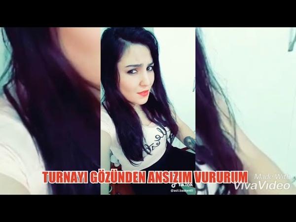 Turnayı Gözünden Ansızım Vururum   Tik tok Azeri akımları