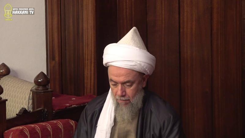 Her İşimiz Allah İçindir-Şeyh Mehmet Adil el Hakkani(ks) 19.10.18