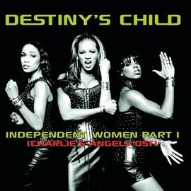 Destiny's Child альбом Independent Women (Charlie's Angels OST)