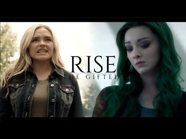 The Gifted Girls   R i s e