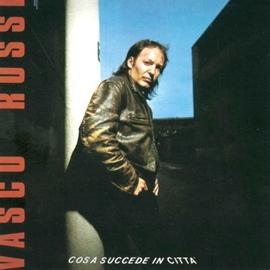 Vasco Rossi альбом Cosa succede in città (Remastered)