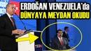 Erdoğan ve Maduro'dan Amerika Kıtasında Gövde Gösterisi