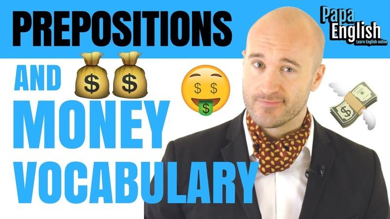 Prepositions and Money Vocabulary! - English Lesson Spon