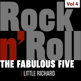 Little Richard альбом The Fabulous Five - Rock 'N' Roll, Vol. 4