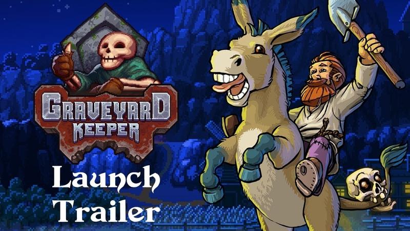Graveyard Keeper Launch Trailer - PC Xbox One Mac Linux