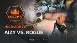 Highlights: Aizy vs Rogue, FACEIT Major: London 2018 - New Challengers Stage
