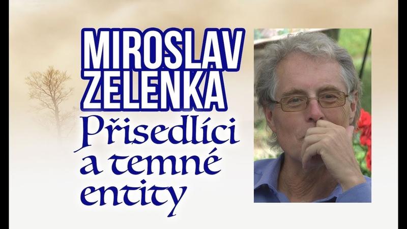 ŽIVĚ Miroslav Zelenka - Přisedlíci a temné entity
