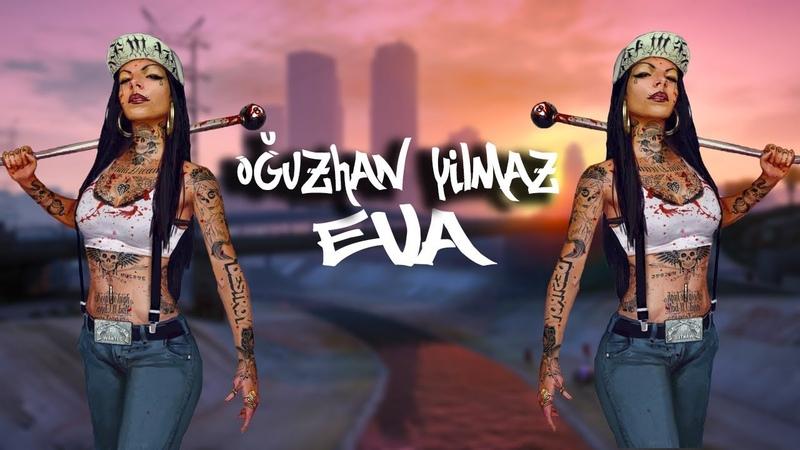 Oğuzhan YILMAZ - Eva