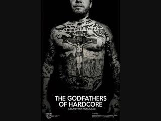 The Godfathers Of Hardcore (2017)