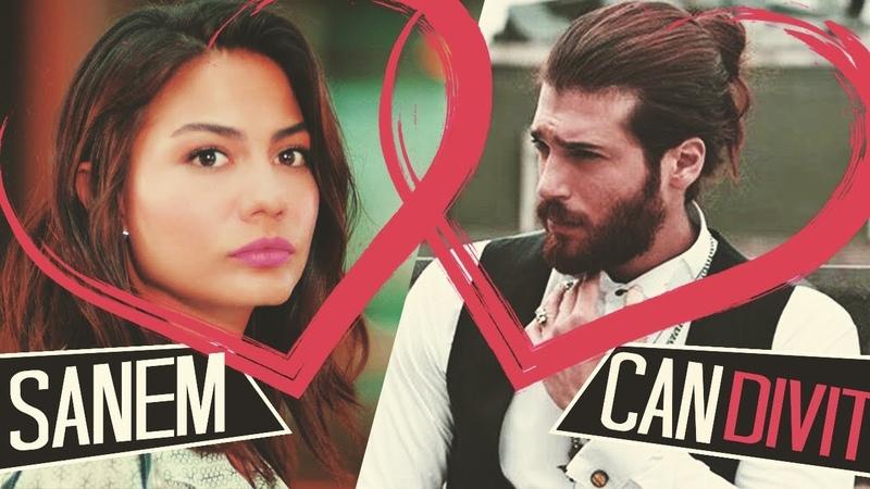 SANEM and CAN-MY LOVE| САНЕМ и ДЖАН-МОЯ ЛЮБОВЬ 2018❤️