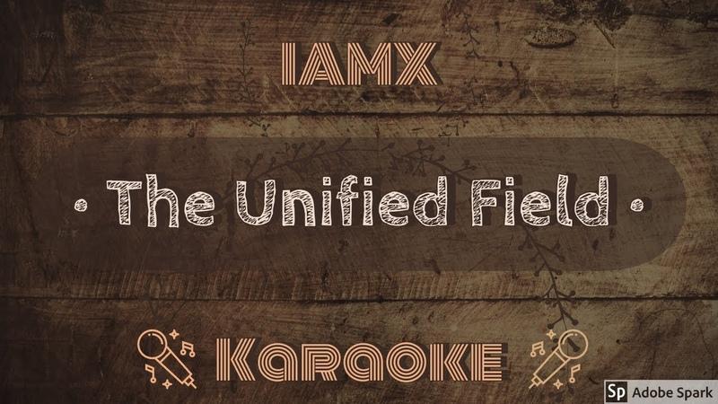 IAMX The Unified Field CC Karaoke Instrumental Lyrics