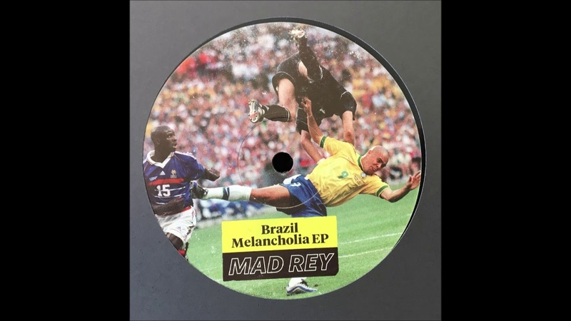 MAD REY - PHONK (BRAZIL MELANCHOLIA EP) (MAMIE'S RECORDS)