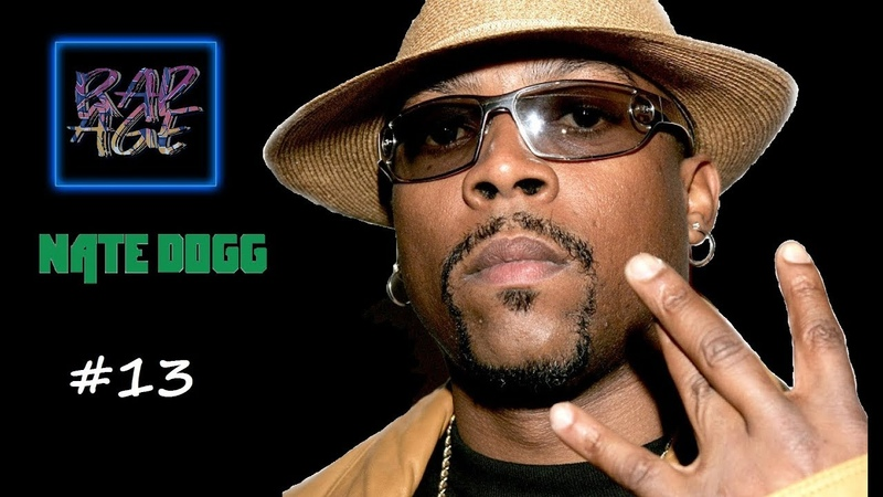 RAP AGE 13. Nate Dogg