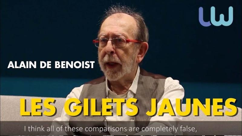 Alain de Benoist, à propos des Gilets Jaunes…