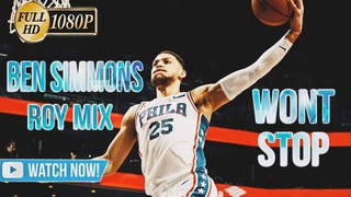 Ben Simmons Rookie of the Year Mix 2017-18   Won't Stop ft. Meek Mill (Sixers Highlights)ᴴᴰ