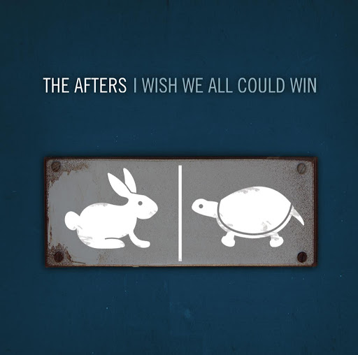 The Afters альбом I Wish We All Could Win