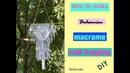How to make bohemian macrame wall hanging - DIY tutorial - EN / PL