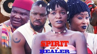 Spirit Of A Healer Season 2 New Movie 2019 Latest Nigerian Nollywood Movie