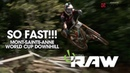 SO FAST Vital RAW Mont-Sainte-Anne World Cup DH