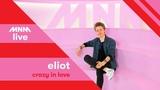 MNM Live Eliot - Crazy In Love