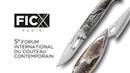 FICX Paris 2018 Le Forum International du Couteau Contemporain 5e édition Paris Knife Show