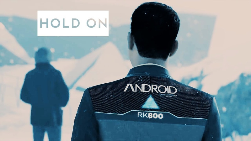 Hold on | connor hank | detroit become human