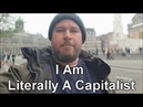 I am Literally A Capitalist (March 2019)