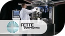 New FE SERIES Next Generation Tableting Technology Fette Compacting