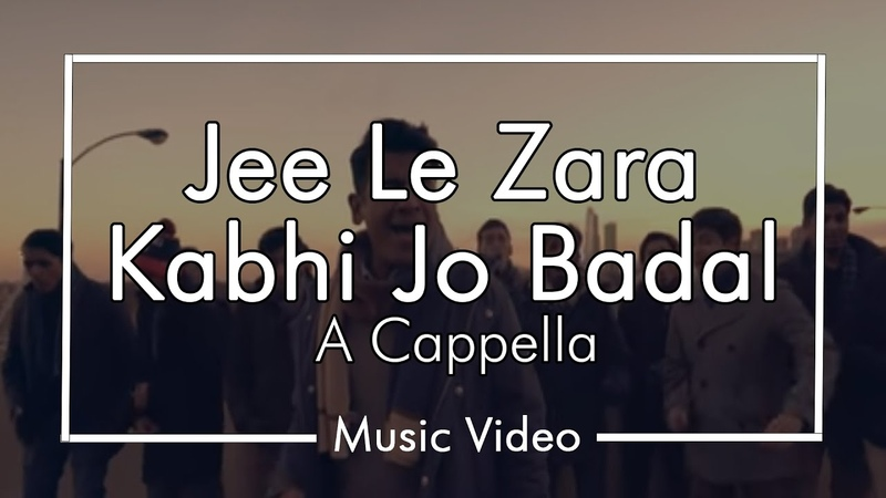 Jee Le Zara Kabhi Jo Badal Chai Town