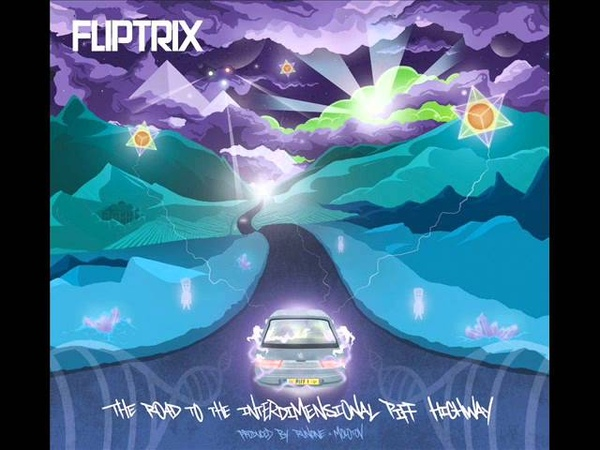 Fliptrix - Star Beings (Prod. Runone Molotov)