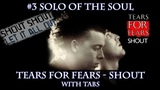 #3 Solo Of The Soul Tears For Fears - Shout