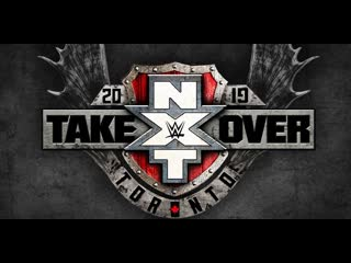 Nxt takeover: toronto 2019