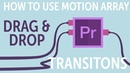 How To Use Motion Array Shifter Transitions for Premiere Pro