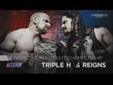 (WWE Mania) WrestleMania 32 Triple H (c) vs Roman Reigns - WWE World Heavyweight Championship