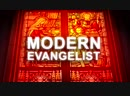Modern Evangelist (анонс)