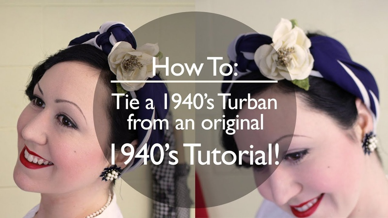 How to Tie a Vintage 1940's Turban Based on an original 40's tutorial