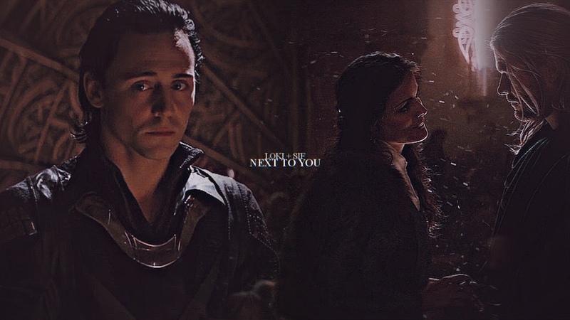 Loki sif ft thor next to you
