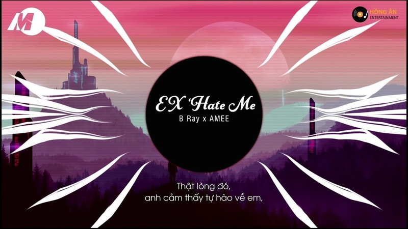 Ex's Hate Me Bray x Masew ft Amee MV Lyrics