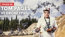 FMX Champion Tom Pagès Followed By A Racing Drone