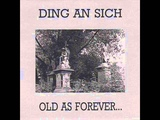 Ding An Sich ~ Old As Forever New As Tomorrow (full)
