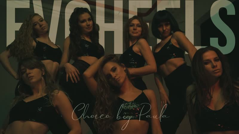 HIGH HEELS CHOREO by Paula Evolvers Dance School