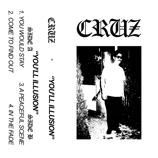 Cruz альбом You'll Illusion