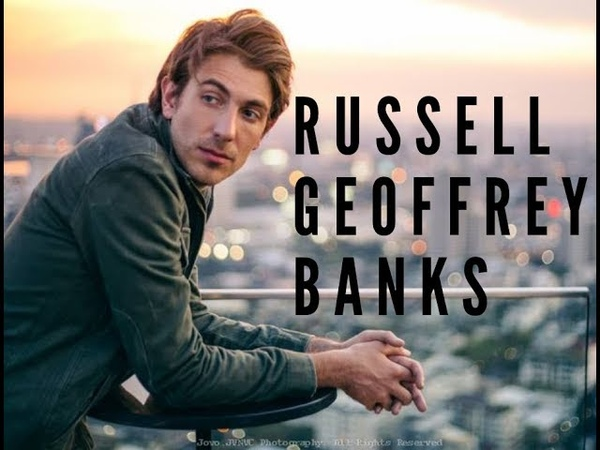 Russell Geoffrey Banks Film and Commercial Reel 2018/2019