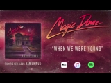 Magic Dance - When We Were Young (AOR_Melodic Rock) 2016
