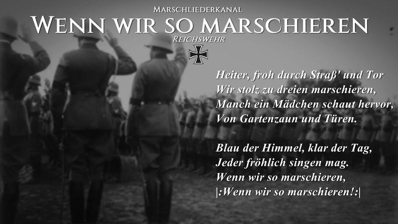 """Reichswehr • """"Wenn wir so marschieren"""" [Liedtext]"""